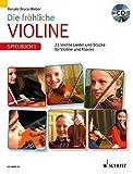 Die fröhliche Violine: Spielbuch 1. Violine und Klavier. Spielbuch mit CD.