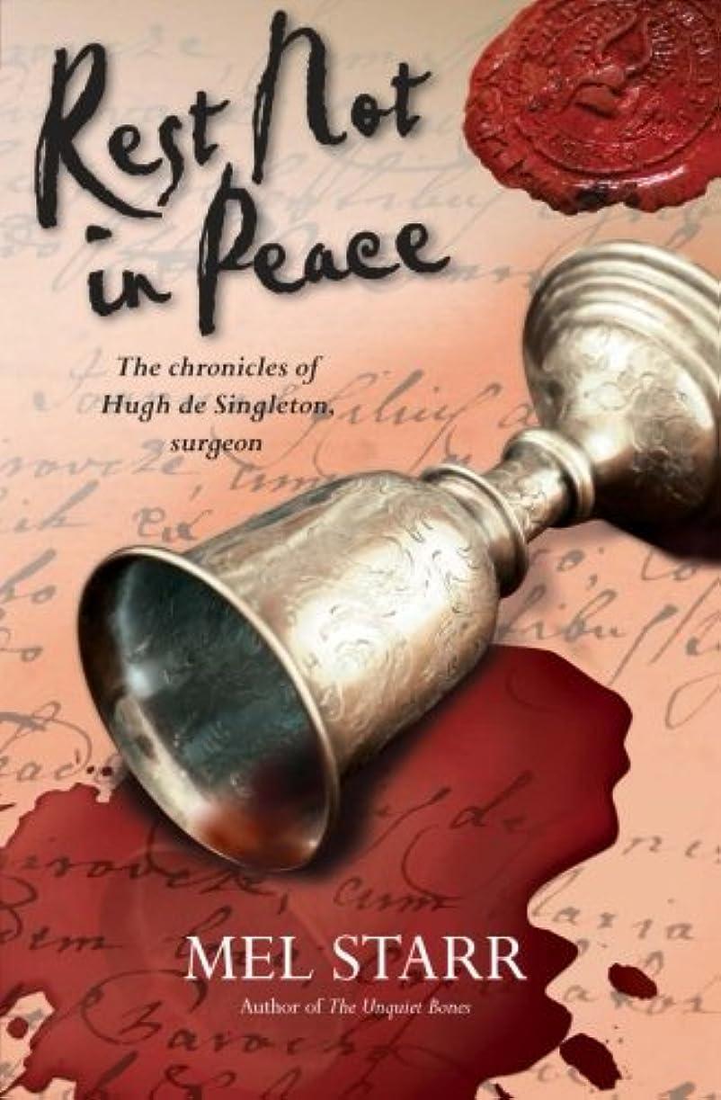 結果現象分類Rest Not in Peace (The Chronicles of Hugh De Singleton, Surgeon)