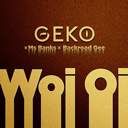 Geko, Ms Banks & BackRoad Gee