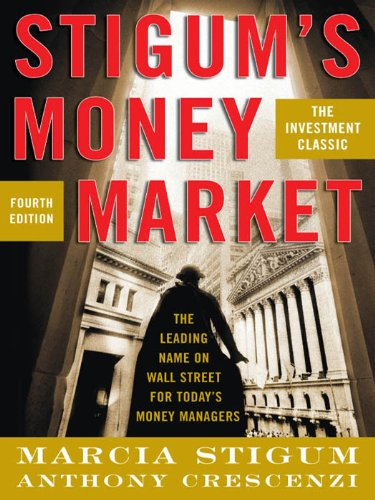 Stigum's Money Market, 4E (English Edition)
