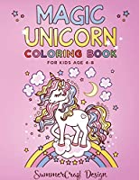Magic Unicorn: A children's coloring book. For Kids Age 4-8.