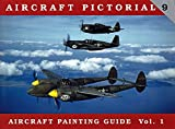 Aircraft Pictorial No.9: Aircraft Painting Guide Vol. 1