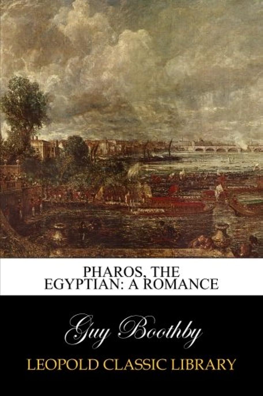 機関予報教育Pharos, The Egyptian: A Romance