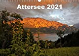 Attersee im Salzkammergut 2021AT-Version (Wandkalender 2021 DIN A3 quer)