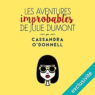 Couverture de Les aventures improbables de Julie Dumont