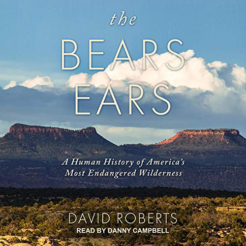 The Bears Ears Audiobook By David Roberts cover art