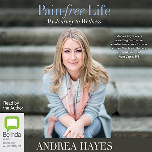 Pain-Free Life     My Journey to Wellness              By:                                                                                                                                 Andrea Hayes                               Narrated by:                                                                                                                                 Andrea Hayes                      Length: 8 hrs and 8 mins     1 rating     Overall 1.0