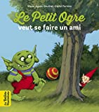 Le Petit Ogre cherche un ami