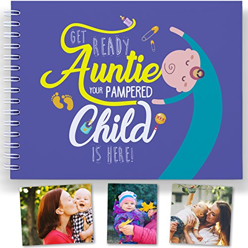 The Best Aunty Gift: Baby Memory Book to Treasure The Best Moments with Auntie and Baby. Babies Keepsake, Baby's First Year Record Book and Gifts for Aunts.