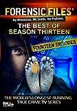 Forensic Files: The Best of Season Thirteen