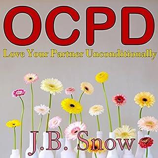 OCPD: Love Your Partner Unconditionally audiobook cover art