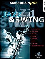 """Jazz & Swing 1: """"Akkordeon pur"""" bietet Spezialarrangements im mittleren Schwierigkeitsgrad"""