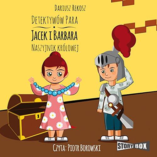 Naszyjnik królowej (Detektywów para - Jacek i Barbara 3) audiobook cover art