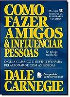 Como Fazer Amigos e Influenciar Pessoas (Em Portugues do Brasil)