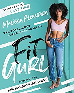 Fit Gurl: The Total-Body Turnaround Program 1
