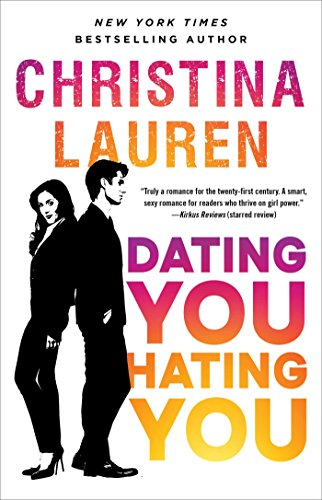 Dating You / Hating You by [Christina Lauren]