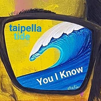 You I Know
