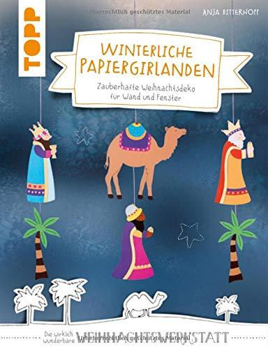 Winterliche Papiergirlanden (kreativ.kompakt): Zauberhafte Weihnachtsdeko für Wand und Fenster