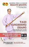 Taiji Yangsheng Zhang - Taiji-Qigong con Bastón para Cultivar la Salud (El Arte del Qigong para la salud nº 2)