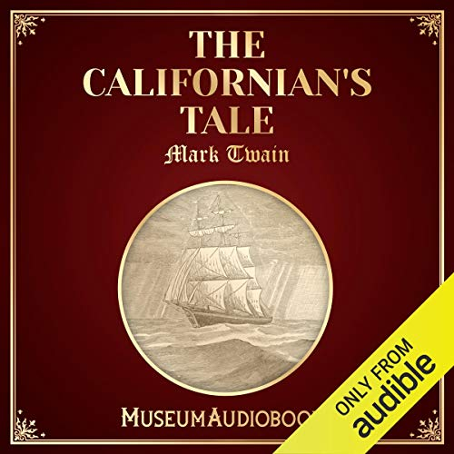 The Californian's Tale audiobook cover art