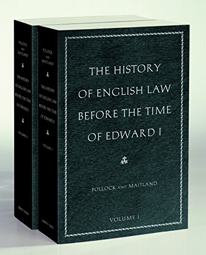 Pollock, S: The History of English Law Before the Time of Ed
