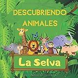 Descubriendo Animales la Selva: Explora la selva, libro de adivinanzas para preescolares, niños de 2 a 5 años - Actividad Divertida Rompecabezas, Encuentra Animales y Aprende Números (Spanish Edition)