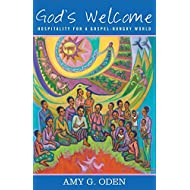 God's Welcome: Hospitality for a Gospel-Hungry World