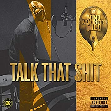 Talk That Shit