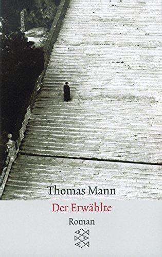 Der Erwählte: Roman (Thomas Mann, Große kommentierte Frankfurter Ausgabe. Werke, Briefe, Tagebücher)