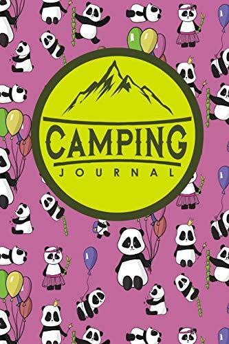 Camping Journal: Camp Log, Camping Log, Camping Logbook, Camping Diary, Cute Panda Cover (Camping Journals, Band 66)