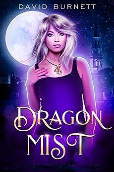Dragon Mist by [David Burnett]