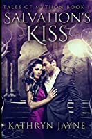 Salvation's Kiss (Tales Of Mython Book 1)