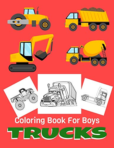 Trucks Coloring Book For Boys: Supercars and more popular Trucks for Kids ages 4-8, 8-12 Amazing Collection of Cool Trucks Coloring Pages for Boys or ... Kids - Coloring Book for Kids Ages 4-6, 8-1