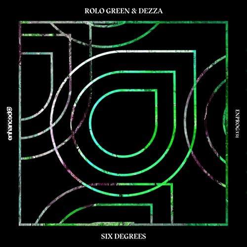 Rolo Green & Dezza