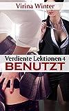 Verdiente Lektionen 4: Benutzt (lesbische BDSM-Geschichte)