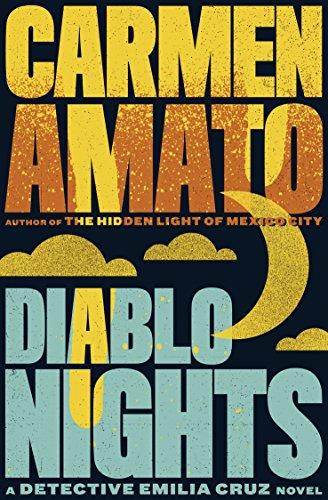 Book: Diablo Nights (Detective Emilia Cruz Book 3) by Carmen Amato