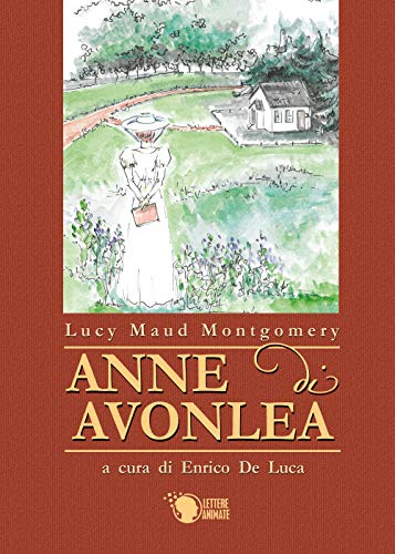 Anne di Avonlea. Ediz. integrale