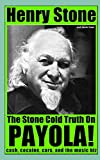 The Stone Cold Truth on Payola!: Cash, Cocaine, Cars, and The Music Biz