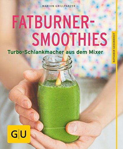 Fatburner-Smoothies: Turbo-Schlankmacher aus dem Mixer