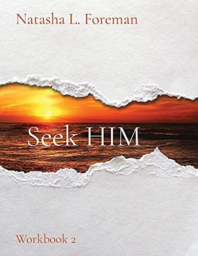 Seek HIM: Workbook 2
