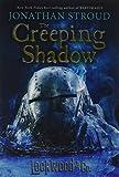 LOCKWOOD & CO.: THE CREEPING SHADOW (Lockwood & Co. (4))