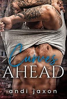 Curves Ahead: a romantic suspense novel (A Bennet Family Novel Book 2) by [Andi Jaxon, Emma Mack]