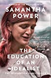 The Education of an Idealist: THE INTERNATIONAL BESTSELLER (English Edition)...