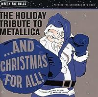 Holiday Tribute Metallica: & Christmas for