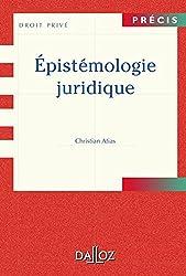 Epistémologie Juridique de Christian Atias