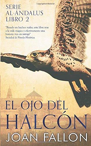 El ojo del halcón (Serie al-Andalus)