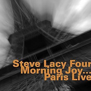 Morning Joy...Paris Live