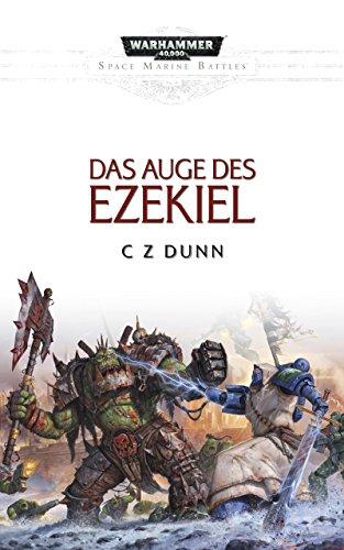 Das Auge des Ezekiel (Space Marine Battles)