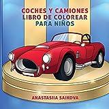 Coches y camiones libro de colorear para niños: Para niños de 4-8, 9-12 años: 6 (Cuadernos para colorear niños)