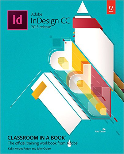 Adobe InDesign CC Classroom in a Book (2015 release) (English Edition)